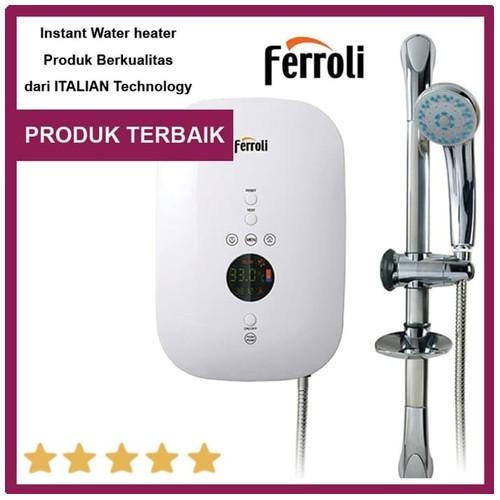 Ferroli Pemanas air instant anti kesetrum tanpa bobok