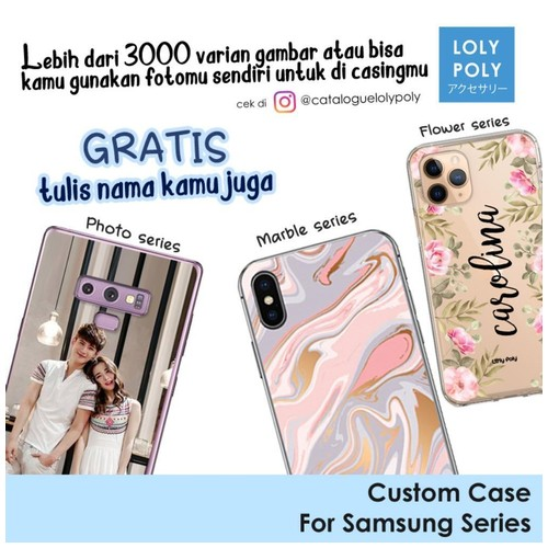 LOLYPOLY Custom Case for SAMSUNG Series Slim Premium Quality