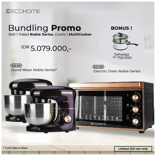 Bundling Ecohome Oven Noble + Stand Mixer Noble Series Free Multi Cooker