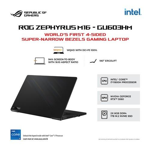 ROG Zephyrus M16 GU603HM-I736G6T-O (Intel® Core™ i7-11800H/8GB+ 8GB/1TB SSD/Windows 10 Home /NVIDIA®GeForceRTX™3060 Laptop GPU) - Off Black