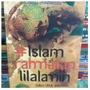 ISLAM RAHAMATAN LILALAMIN