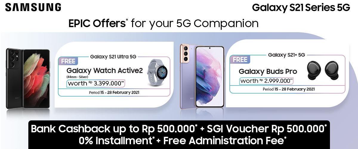 Samsung S21 Series 5G Epic Offer